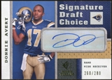 2008 Upper Deck SP Rookie Threads Signature Draft Choice #SDCDA Donnie Avery Autograph /280