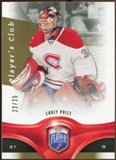 2009/10 Upper Deck Be A Player Player's Club #75 Carey Price 22/25