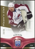 2009/10 Upper Deck Be A Player Player's Club #195 Milan Hejduk 23/25