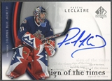 2005/06 SP Authentic #PL Pascal Leclaire Sign of the Times Auto