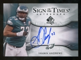2009 Upper Deck SP Authentic Sign of the Times #STAN Shawn Andrews Autograph