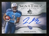 2009 Upper Deck SP Authentic Sign of the Times #STJR Javon Ringer Autograph