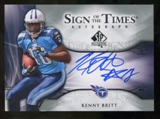 2009 Upper Deck SP Authentic Sign of the Times #STKB Kenny Britt Autograph