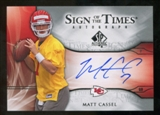 2009 Upper Deck SP Authentic Sign of the Times #STMC Matt Cassel Autograph