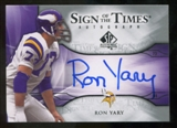 2009 Upper Deck SP Authentic Sign of the Times #STRY Ron Yary Autograph