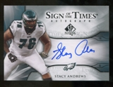 2009 Upper Deck SP Authentic Sign of the Times #STSA Stacy Andrews Autograph