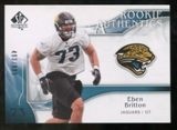 2009 Upper Deck SP Authentic #252 Eben Britton RC /999