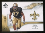 2009 Upper Deck SP Authentic #271 Chip Vaughn /999