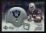 2007 Upper Deck Sweet Spot Signatures Silver 99 #BU Michael Bush Autograph /99