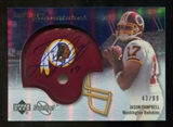2007 Upper Deck Sweet Spot Signatures Silver 99 #JC Jason Campbell Autograph /99