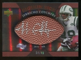 2007 Upper Deck Sweet Spot Pigskin Signatures Bronze #JC Jerricho Cotchery /49