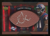2007 Upper Deck Sweet Spot Pigskin Signatures Red #AO Amobi Okoye /5