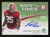 2010 Upper Deck SP Authentic Sign of the Times #RO Rolando McClain Autograph