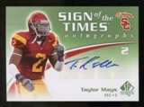 2010 Upper Deck SP Authentic Sign of the Times #TM Taylor Mays Autograph