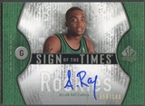 2006/07 SP Authentic #AR Allan Ray Sign of the Times Rookie Auto #058/100