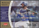 "2006 Greats of the Game #GH Glenn Hubbard Nickname Greats Auto ""Bam Bam"""