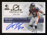 2007 Upper Deck SP Rookie Threads Scripted in Time Autographs #SITJL2 John Lynch Autograph /100