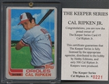 1982 Topps Gulfstream Mint Cal Ripken Jr. Keeper Series #221/500