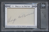 2013 Leaf Cut Signature Pride Of The Pinstripe George Burns (Yankees Player) Cut Auto #3/4