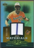 2006 Upper Deck Epic #EM2 Eddie Murray Materials Dark Orange Jersey #021/155