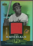 2006 Upper Deck Epic #FR1 Frank Robinson Materials Dark Orange Jersey #064/130