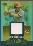 2006 Upper Deck Epic #JB1 Johnny Bench Materials Orange Jersey #113/155