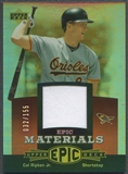 2006 Upper Deck Epic #CR1 Cal Ripken Materials Red Jersey #032/155