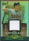 2006 Upper Deck Epic #CR1 Cal Ripken Materials Red Jersey #070/155