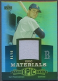 2006 Upper Deck Epic #CY1 Carl Yastrzemski Materials Teal Jersey #85/99