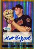 2009 Bowman Chrome Draft Autograph Gold Refractors #BDPP79 Matt Hobgood /50