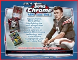 2014 Topps Chrome Mini Football Hobby Box (Presell)