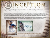 2015 Bowman Inception Baseball Hobby Box (Presell)
