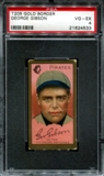 1911 T205 Gold Border Cycle George Gibson PSA 4 (VG-EX) *4533
