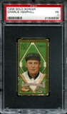 1911 T205 Gold Border Cycle Charlie Hemphill PSA 1 (PR) *5539