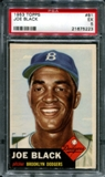1953 Topps Baseball #81 Joe Black PSA 5 (EX) *5223