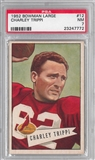 1952 Bowman Large Football #12 Charley Trippi PSA 7 (NM) *7772