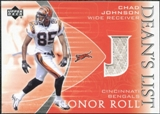 2003 Upper Deck Honor Roll Dean's List Jersey #DLCJ Chad Johnson