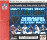 2001 Pacific Private Stock Titanium Football Hobby Box