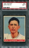 1933 Goudey Baseball #93 John Welch PSA 7 (NM) *7629
