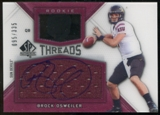 2012 Upper Deck SP Authentic Rookie Threads Autographs #RTBO Brock Osweiler Autograph /335