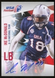 2012 Upper Deck USA Football U-19 National Team Autographs #U195 Ike McDonald Autograph