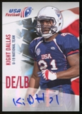 2012 Upper Deck USA Football U-19 National Team Autographs #U1917 Kight Dallas Autograph