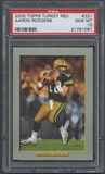 2005 Topps Turkey Red #221 Aaron Rodgers Rookie PSA 10