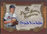 2006 SP Legendary Cuts #PN2 Phil Niekro Place in History Auto #30/52