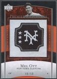 2007 Upper Deck Premier #38 Mel Ott Premier Stitchings Patch #48/50