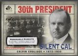 2008 SP Legendary Cuts #142 Calvin Coolidge Memorable Moments #1/1