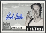 1999 Upper Deck Century Legends #BF Bob Feller Epic Signatures Auto
