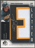 "2006 SP Authentic #NS Nick Swisher By the Letter ""E"" Patch Auto #135/170"