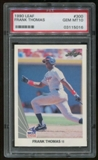 1990 Leaf RC Frank Thomas PSA 10 GEM MINT *5016*