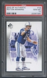 2003 SP Authentic #18 Peyton Manning PSA 10 (GEM MT) *7386